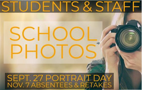 Students and Staff School Pictures will be taken on September 27th. Retakes will be November 7
